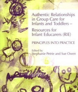 Authentic Relationships (RIE) by Stephanie Petrie and Sue Owen