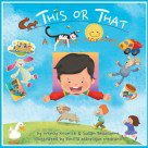 This Or That: A Busy Morning (Paperback)