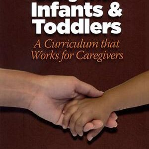 Being With Infants & Toddlers