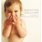 Elevating Childcare: a guide to respectful parenting